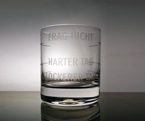 Frag nicht Whiskyglas